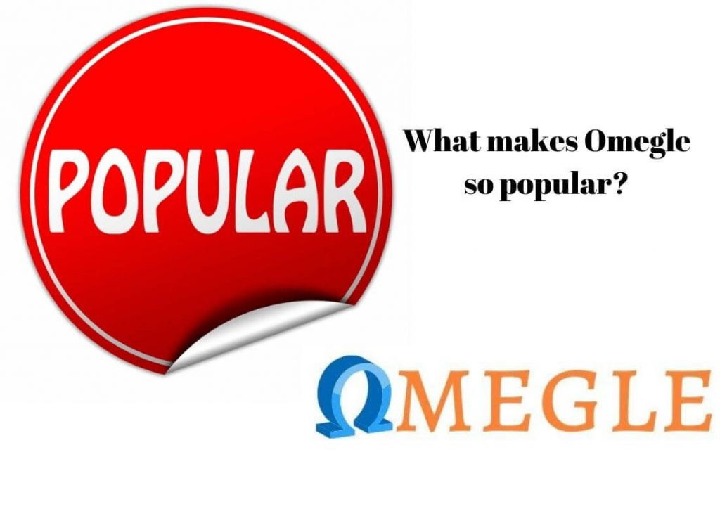 What makes Omegle so popular